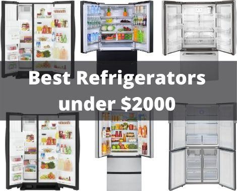 Best Refrigerators under $2000