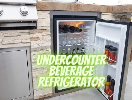 Best Undercounter Beverage Refrigerator