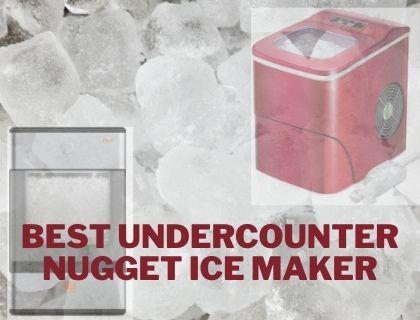 Best Undercounter Nugget Ice Maker