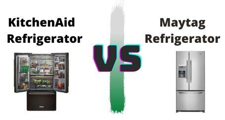 KitchenAid VS Maytag Refrigerator